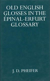Old English Glosses in the Epinal-Erfurt Glossary
