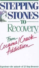 Stepping Stones to Recovery from Cocaine/Crack Addiction