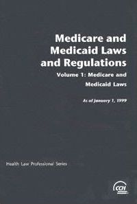 Medicare and Medicaid Laws and Regulations