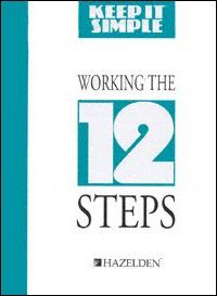 Working the Twelve Steps
