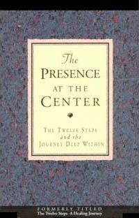 The Presence at the Center