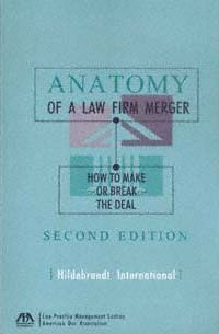 Anatomy of a Law Firm Merger
