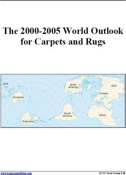 The 2000-2005 World Outlook for Carpets and Rugs