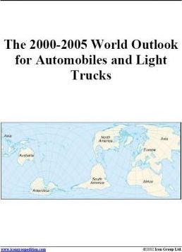 The 2000-2005 World Outlook for Automobiles and Light Trucks