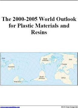 The 2000-2005 World Outlook for Plastic Materials and Resins
