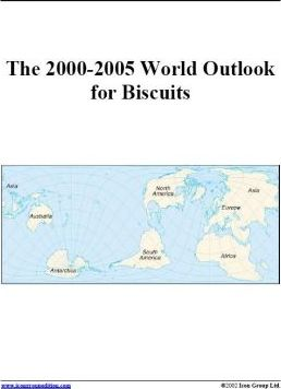 The 2000-2005 World Outlook for Biscuits