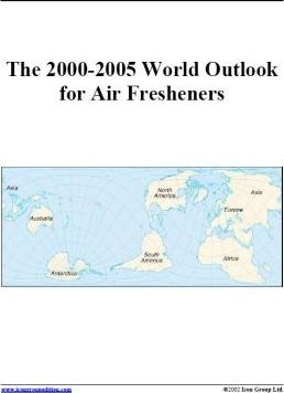 The 2000-2005 World Outlook for Air Fresheners