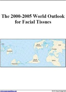 The 2000-2005 World Outlook for Facial Tissues