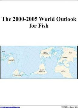 The 2000-2005 World Outlook for Fish