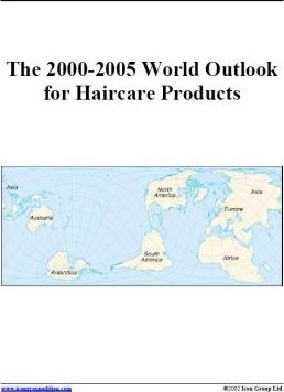 The 2000-2005 World Outlook for Haircare Products