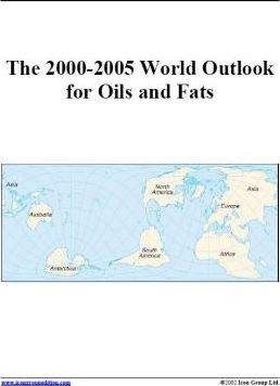 The 2000-2005 World Outlook for Oils and Fats