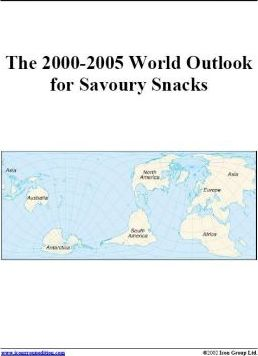 The 2000-2005 World Outlook for Savoury Snacks