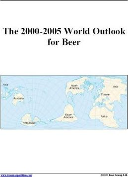 The 2000-2005 World Outlook for Beer