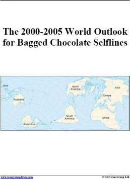The 2000-2005 World Outlook for Bagged Chocolate Selflines