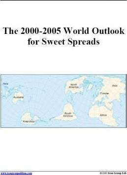 The 2000-2005 World Outlook for Sweet Spreads