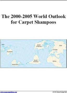 The 2000-2005 World Outlook for Carpet Shampoos