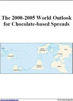 The 2000-2005 World Outlook for Chocolate-Based Spreads