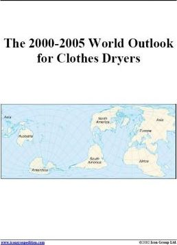 The 2000-2005 World Outlook for Clothes Dryers