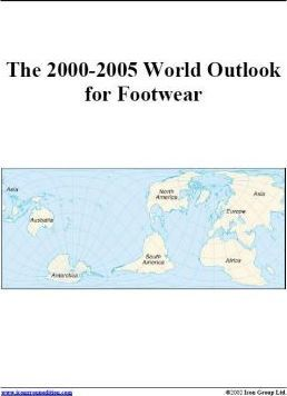 The 2000-2005 World Outlook for Footwear