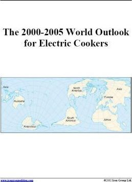 The 2000-2005 World Outlook for Electric Cookers