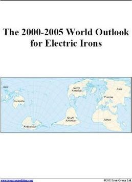 The 2000-2005 World Outlook for Electric Irons