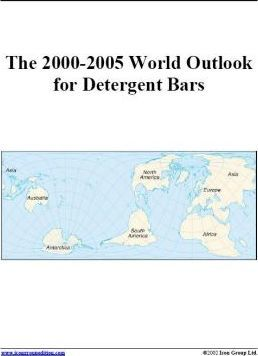 The 2000-2005 World Outlook for Detergent Bars