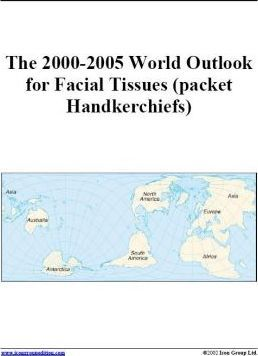 The 2000-2005 World Outlook for Facial Tissues (Packet Handkerchiefs)