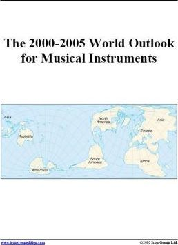 The 2000-2005 World Outlook for Musical Instruments