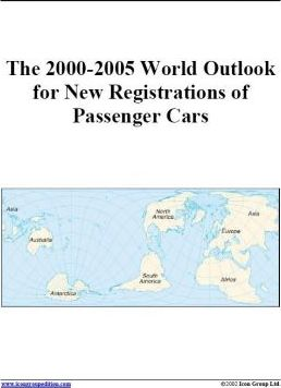 The 2000-2005 World Outlook for New Registrations of Passenger Cars