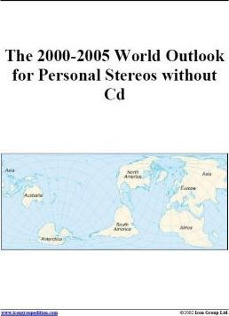 The 2000-2005 World Outlook for Personal Stereos without CD