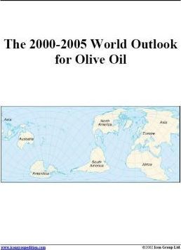 The 2000-2005 World Outlook for Olive Oil
