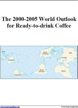 The 2000-2005 World Outlook for Ready-to-Drink Coffee