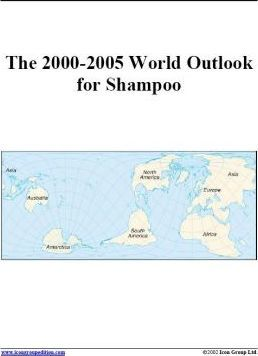The 2000-2005 World Outlook for Shampoo