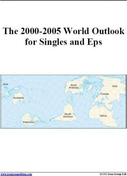 The 2000-2005 World Outlook for Singles and Eps