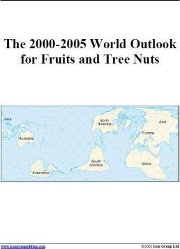 The 2000-2005 World Outlook for Fruits and Tree Nuts
