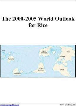 The 2000-2005 World Outlook for Rice