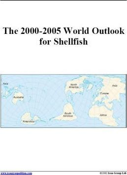 The 2000-2005 World Outlook for Shellfish