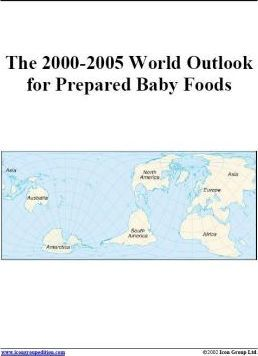 The 2000-2005 World Outlook for Prepared Baby Foods