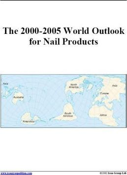 The 2000-2005 World Outlook for Nail Products