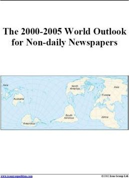 The 2000-2005 World Outlook for Non-Daily Newspapers