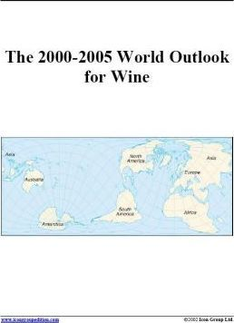 The 2000-2005 World Outlook for Wine