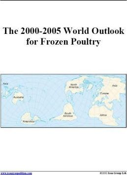 The 2000-2005 World Outlook for Frozen Poultry