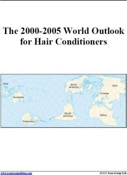 The 2000-2005 World Outlook for Hair Conditioners