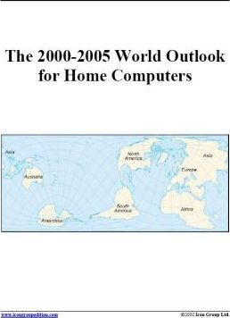 The 2000-2005 World Outlook for Home Computers