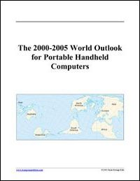 The 2000-2005 World Outlook for Portable Handheld Computers
