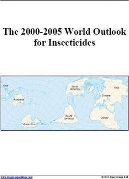 The 2000-2005 World Outlook for Insecticides