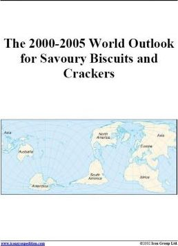 The 2000-2005 World Outlook for Savoury Biscuits and Crackers
