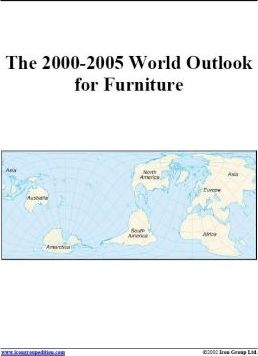 The 2000-2005 World Outlook for Furniture