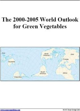 The 2000-2005 World Outlook for Green Vegetables