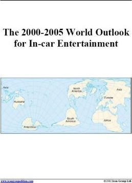 The 2000-2005 World Outlook for In-Car Entertainment